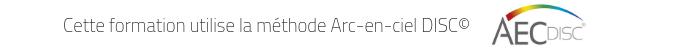 Cette formation utilise la méthode Arc-en-ciel DISC©
